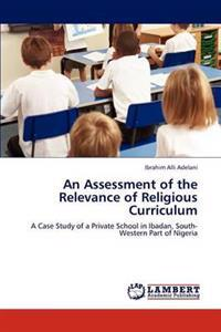 An Assessment of the Relevance of Religious Curriculum
