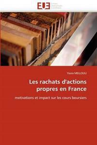 Les Rachats d''actions Propres En France