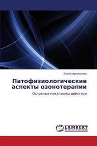 Patofiziologicheskie Aspekty Ozonoterapii