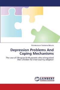 Depression Problems and Coping Mechanisms