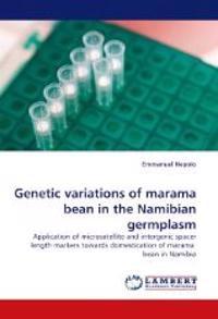 Genetic Variations of Marama Bean in the Namibian Germplasm