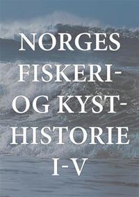 Norges fiskeri- og kysthistorie I-V