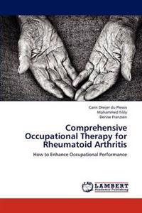 Comprehensive Occupational Therapy for Rheumatoid Arthritis