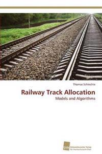 Railway Track Allocation