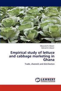 Empirical Study of Lettuce and Cabbage Marketing in Ghana