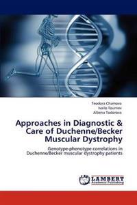 Approaches in Diagnostic & Care of Duchenne/Becker Muscular Dystrophy