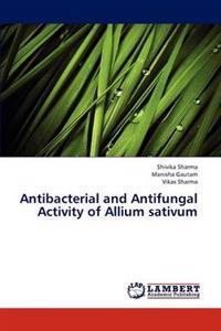 Antibacterial and Antifungal Activity of Allium Sativum