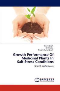 Growth Performance of Medicinal Plants in Salt Stress Conditions