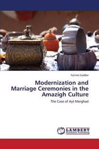 Modernization and Marriage Ceremonies in the Amazigh Culture