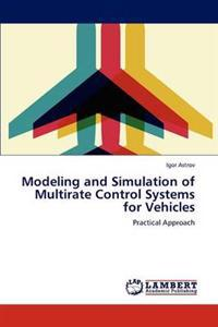 Modeling and Simulation of Multirate Control Systems for Vehicles