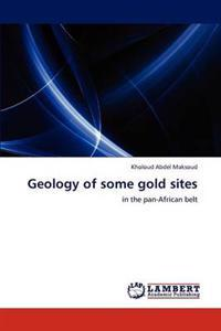 Geology of Some Gold Sites