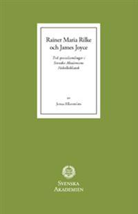 Rainer Maria Rilke och James Joyce