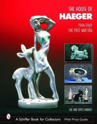 The House of Haeger, 1944-1969