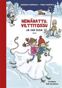Heinähattu, Vilttitossu ja iso Elsa