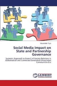 Social Media Impact on State and Partnership Governance
