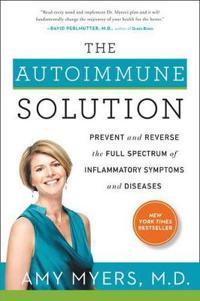 Autoimmune solution - prevent and reverse the full spectrum of inflammatory
