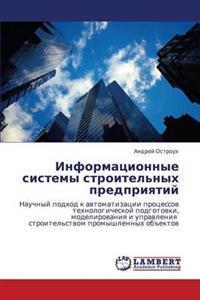 Informatsionnye Sistemy Stroitel'nykh Predpriyatiy