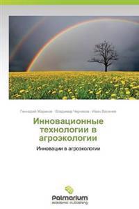 Innovatsionnye Tekhnologii V Agroekologii