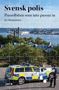 Svensk polis : pusselbiten som inte passar in