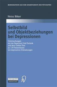 Selbstbild Und Objektbeziehungen Bei Depressionen