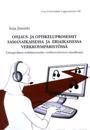 Ohjaus- ja opiskeluprosessit samanaikaisessa ja eriaikaisessa verkkoympäristössä