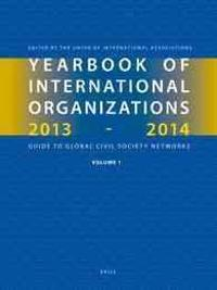 Yearbook of International Organizations 2013-2014 (Volumes 1a-1b): Organization Descriptions and Cross-References