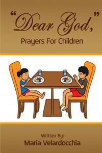 """""""Dear God,"""" Prayers for Children"""