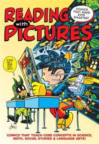Reading with Pictures: Comics That Make Kids Smarter!