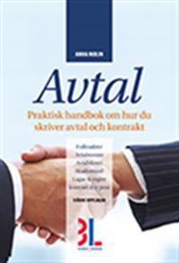 Avtal : praktisk handbok om hur du skriver avtal och kontrakt