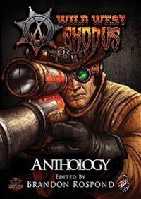 Wild West Exodus Anthology