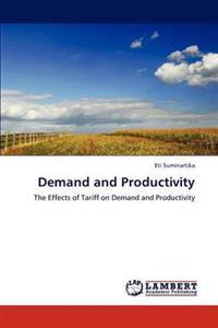 Demand and Productivity