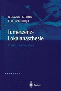 Tumeszenz-Lokalanasthesie