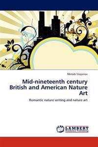 Mid-Nineteenth Century British and American Nature Art
