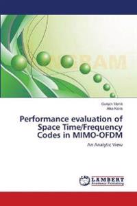 Performance Evaluation of Space Time/Frequency Codes in Mimo-Ofdm