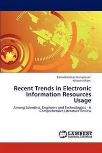 Recent Trends in Electronic Information Resources Usage