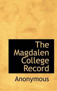 The Magdalen College Record