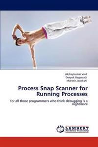 Process Snap Scanner for Running Processes