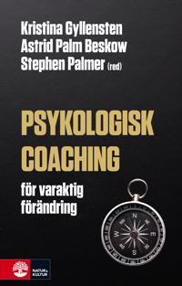 Psykologisk coaching - för varaktig förändring