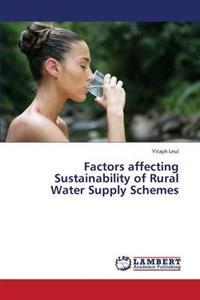 Factors Affecting Sustainability of Rural Water Supply Schemes