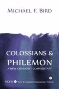 Colossians and Philemon: A New Covenant Commentary