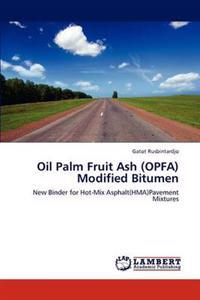 Oil Palm Fruit Ash (Opfa) Modified Bitumen
