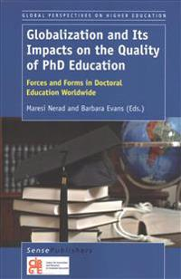 Globalization and Its Impacts on the Quality of Phd Education