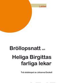 Bröllopsnatt och Heliga Birgittas farliga lekar