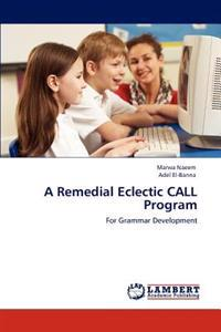 A Remedial Eclectic Call Program