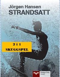 Skuggspel - Strandsatt