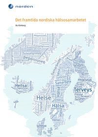 Det framtida nordiska hälsosamarbetet