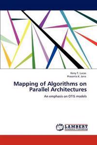 Mapping of Algorithms on Parallel Architectures