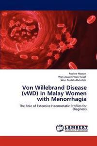 Von Willebrand Disease (Vwd) in Malay Women with Menorrhagia