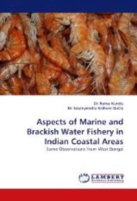 Aspects of Marine and Brackish Water Fishery in Indian Coastal Areas