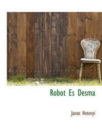 Robot Es Desma